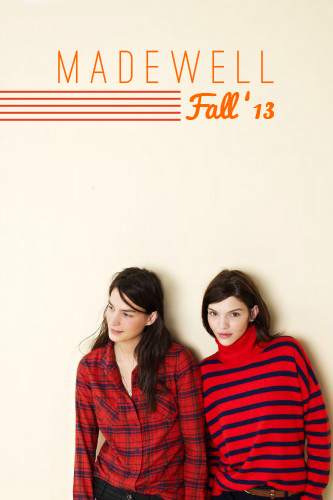 Madewell Fall '13 lookbook, via Dressed in Orange
