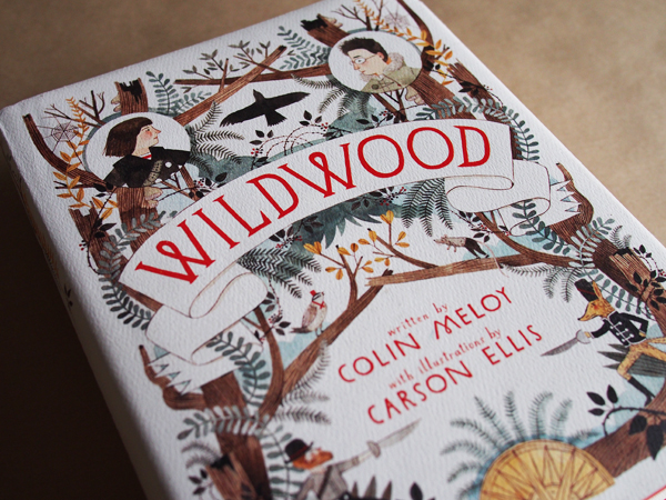 Wildwood, written by Colin Meloy and illustrated by Carson Ellis